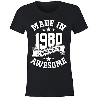 6tn ladies made in 1980 40 years of being awesome 40th birthday t-shirt
