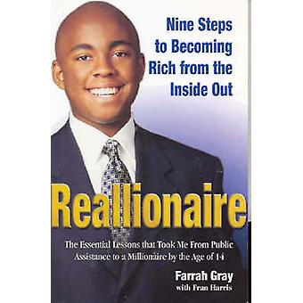Reallionaire  Nine Steps to Becoming Rich from the Inside Out by Farrah Gray