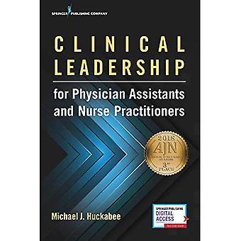 Kliniskt ledarskap för läkare assistenter och sjuksköterska utövare