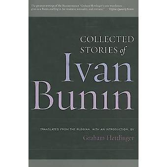 Ivan Bunin Collected Stories by Bunin & Ivan