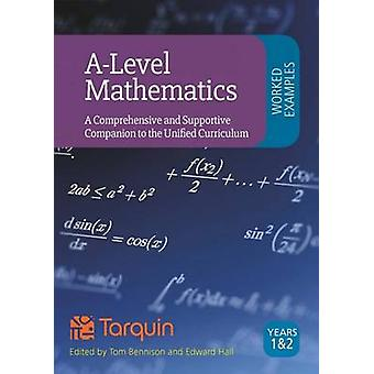 ALevel Mathematics Year 1 Worked Solutions by Bennison & Tom