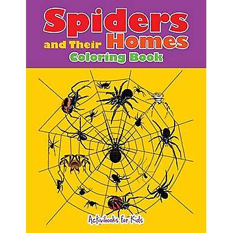 Spiders and Their Homes Coloring Book de for Kids & Activibooks