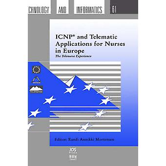 ICNP and Telematic Applications for Nurses in Europe by Mortensen & R.A.
