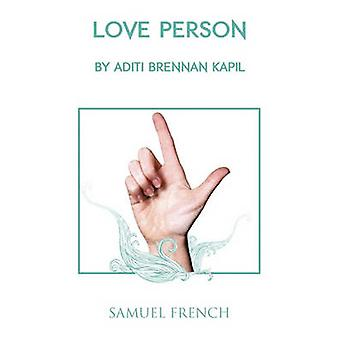 Love Person by Kapil & Aditi Brennan