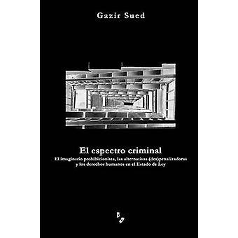 El espectro criminal by Sued & Gazir
