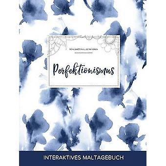 Maltagebuch fr Erwachsene Perfektionismus Schildkrten Illustrationen Blaue Orchidee by Wegner & Courtney