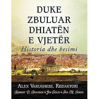 DUKE ZBULUAR DHIATEN E VJETER Albanian Discovering the Old Testament by Varughese & Alex