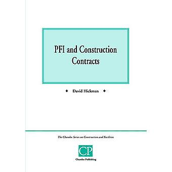 Pfi and Construction Contracts by Hickman & David