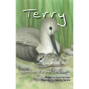 Terry Adventures of a Terek Sandpiper by Hamilton & Anne