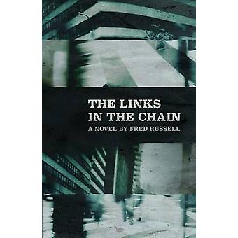The Links in the Chain by Russell & Fred