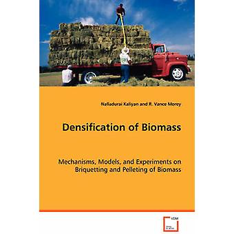 Densification of Biomass by Kaliyan & Nalladurai