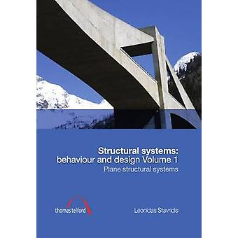 Structural Systems - Behaviour and Design vol. 1 - Plane structural sys