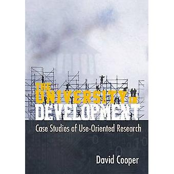 The University in Development - Case Studies of Use-Orientated Researc