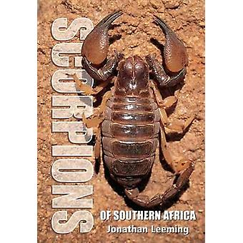Scorpions of South Africa by Jonathan Leeming - 9781775846529 Book