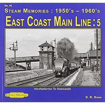 East Coast Main Line  - 5 - Northallerton to Newcastle by David Dunn -