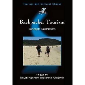 Backpacker Turism - Begrepp och profiler av Kevin Hannam - 978184541