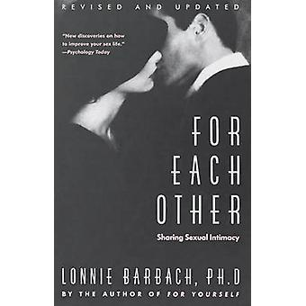 For Each Other - Sharing Sexual Intimacy by Lonnie Garfield Barbach -