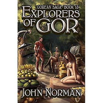 Explorers of Gor by John Norman - 9781497644519 Book