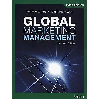 Global Marketing Management by Masaaki (Mike) Kotabe - 9781119586777