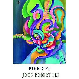 Pierrot by John Robert Lee - 9781845234782 Book