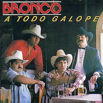 Bronco - Todo Galope [CD] USA import