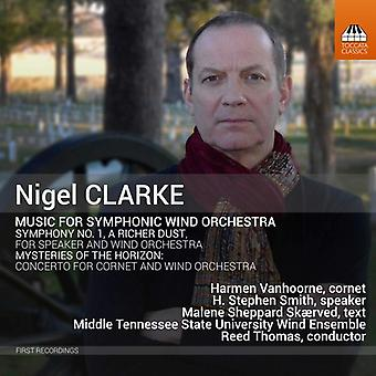 Clarke / Vanhoorne / Thomas - Nigel Clarke: Music for Symphonic Wind Orchestra [CD] USA import