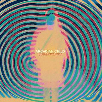 Arcadian Child - Superfonica [CD] USA import