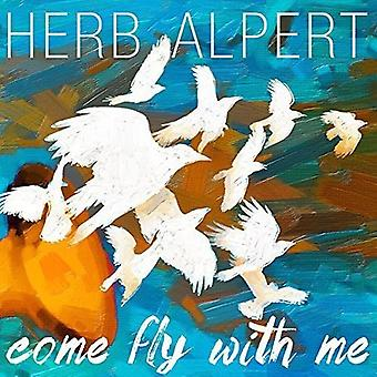 Herb Alpert - Come Fly with Me [Vinyl] USA import