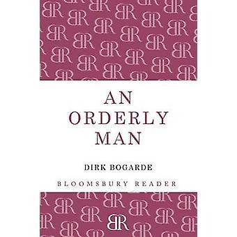 An Orderly Man by Bogarde & Dirk