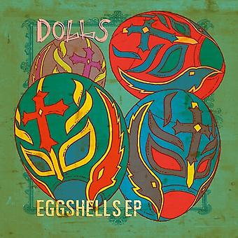 Dolls - Eggshells [Vinyl] USA import