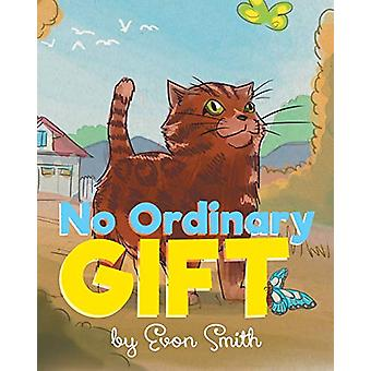 No Ordinary Gift by Evon Smith - 9780228813309 Book