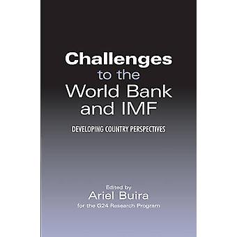 Challenges to the World Bank and IMF - Developing Country Perspectives