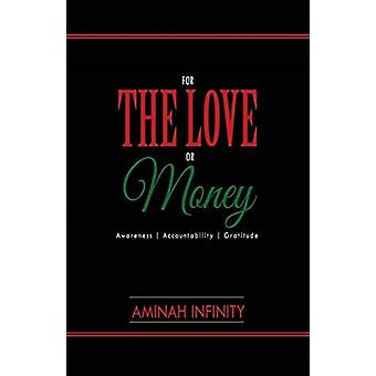 For The Love or Money by Aminah Infinity