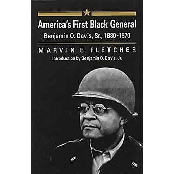 Americas First Black General by Marvin E. Fletcher