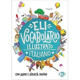 ELI Ordförråd i bilder: ELI Vocabolario illustrato - Italiano