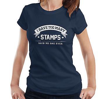 私はあまりにも多くの切手を持っている女性の T シャツは誰もいないと言った