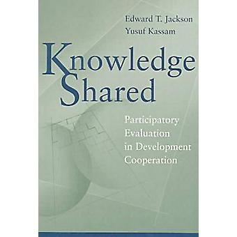 Knowledge Shared - Participatory Evaluation in Development Cooperation