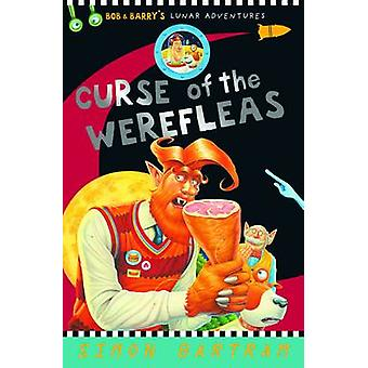 Curse of the Werefleas by Simon Bartram - 9781783700752 Book