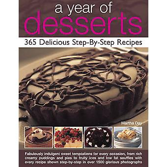 A Year of Desserts - 365 Delicious Step-by-Step Recipes - Fabulously In