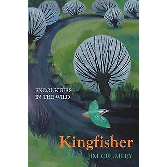Kingfisher by Jim Crumley - 9781912235032 Book