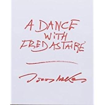 A Dance with Fred Astaire by Jonas Mekas - 9781944860097 Book