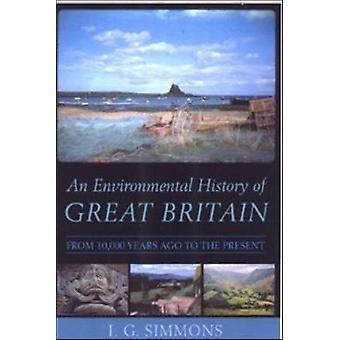 Ympäristön historiaa Ison-Britannian - 10 - 000 vuotta sitten
