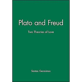 Plato and Freud: Two Theories of Love