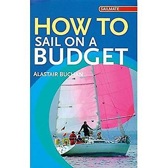 Hur man seglar på en Budget (Sailmate)