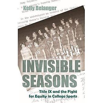 Niewidzialny Seasons: Tytuł IX i walka o kapitał własny w College Sports (Sport i rozrywka)