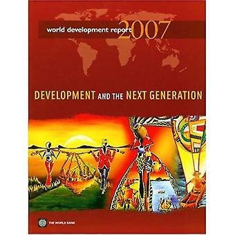World Development Report 2007: Ontwikkeling en de volgende generatie