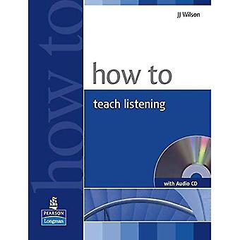 How to Teach Listening (How To)