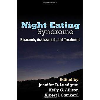 Natt äta syndrom: Forskning, bedömning och behandling