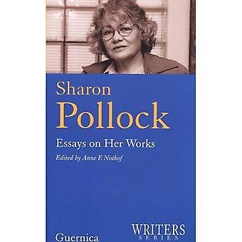 Sharon Pollock: Saggi su quelli (Writers Series #1)