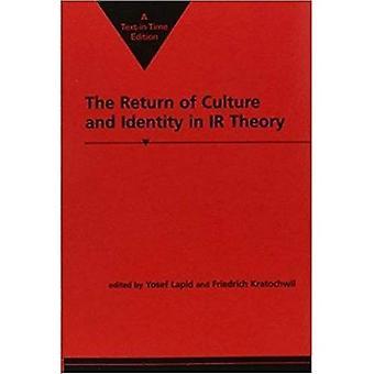 De terugkeer van cultuur en identiteit in IR-theorie (Critical Perspectives on World Politics)